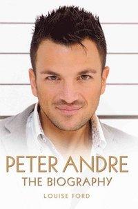 bokomslag Peter Andre - The Biography
