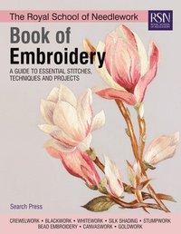 bokomslag The Royal School of Needlework Book of Embroidery