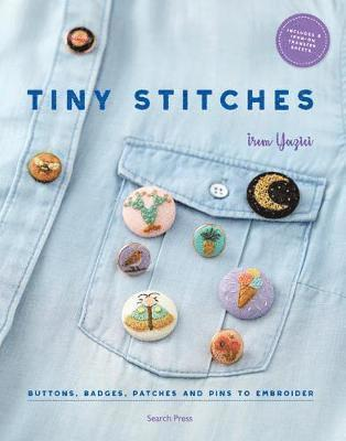 bokomslag Tiny Stitches: Buttons, Badges, Patches and Pins to Embroider