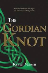bokomslag The Gordian Knot