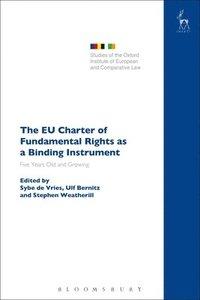 bokomslag The EU Charter of Fundamental Rights as a Binding Instrument