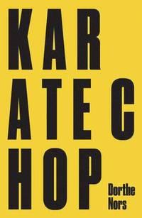 bokomslag Karate Chop &; Minna Needs Rehearsal Space