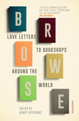 bokomslag Browse: Love Letters to Bookshops Around the World