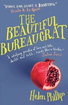 bokomslag The Beautiful Bureaucrat