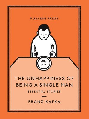 bokomslag The Unhappiness of Being a Single Man: Essential Stories