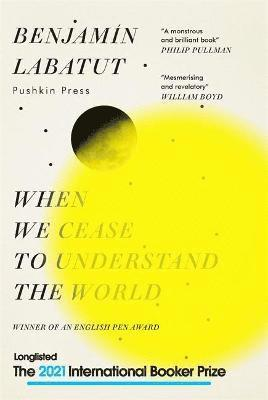 When We Cease to Understand the World 1
