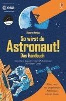 bokomslag So wirst du Astronaut! Das Handbuch