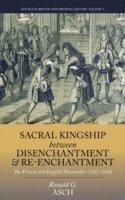 bokomslag Sacral Kingship Between Disenchantment and Re-enchantment