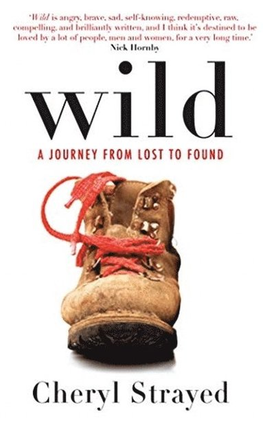 bokomslag Wild - A Journey From Lost to Found