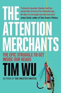 bokomslag The Attention Merchants
