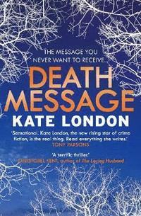 bokomslag Death message - a collins and griffiths detective novel