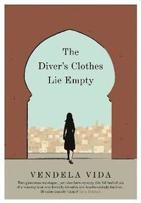 bokomslag The Diver's Clothes Lie Empty