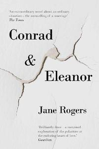bokomslag Conrad & eleanor - a drama of one couples marriage, love and family, as the