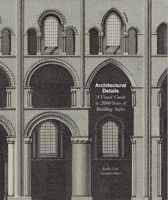 bokomslag Architectural details - a visual guide to 5000 years of building styles