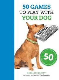 bokomslag 50 Games to Play with Your Dog
