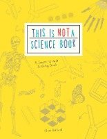bokomslag This is Not a Science Book