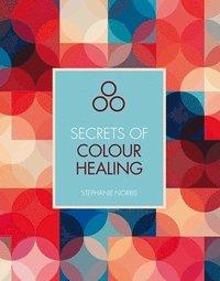 bokomslag Secrets of colour healing