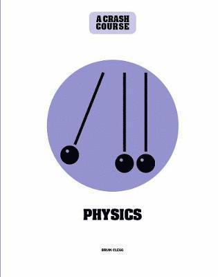 bokomslag Physics: A Crash Course