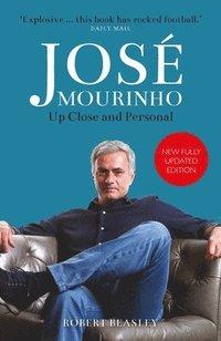 bokomslag Jose Mourinho: Up Close and Personal