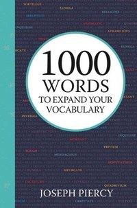 bokomslag 1000 Words to Expand Your Vocabulary