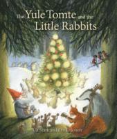 bokomslag The Yule Tomte and the Little Rabbits