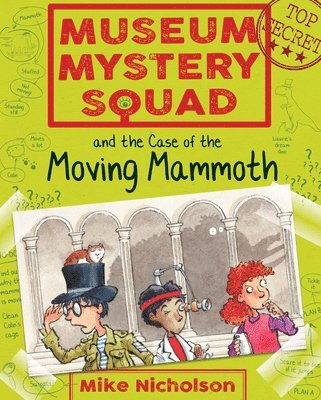 bokomslag Museum mystery squad and the case of the moving mammoth