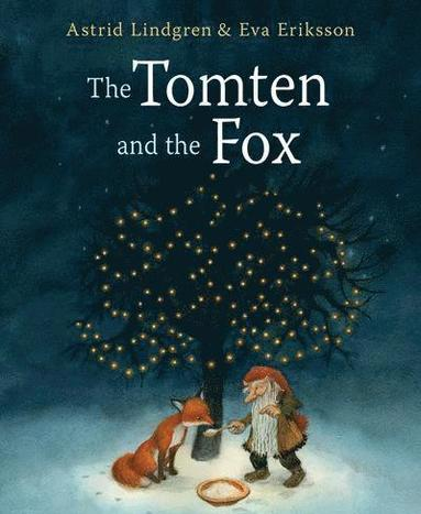bokomslag The Tomten and the Fox