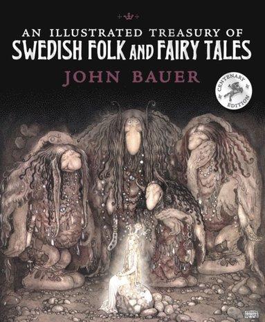 bokomslag An Illustrated Treasury of Swedish Folk and Fairy Tales