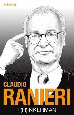 bokomslag Cludio Ranieri: T[h]inkerman