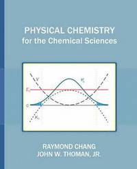 bokomslag Physical Chemistry for the Chemical Sciences