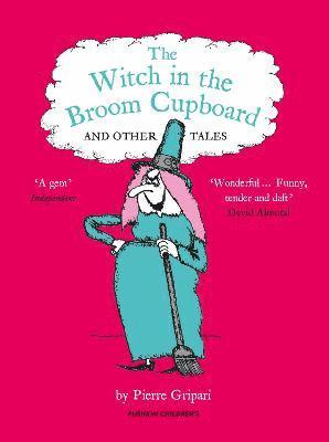 bokomslag The Witch in the Broom Cupboard and Other Tales