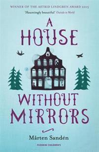 bokomslag A House Without Mirrors