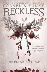 bokomslag Reckless I: The Petrified Flesh (Mirrorworld)