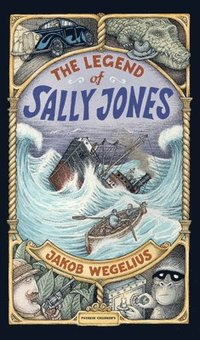 bokomslag The Legend of Sally Jones
