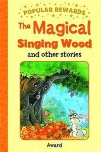bokomslag The Magical Singing Wood