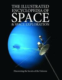 bokomslag The Illustrated Encyclopedia of Space &; Space Exploration
