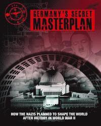bokomslag Germany'S Secret Masterplan