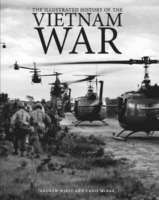 bokomslag Illustrated history of the vietnam war