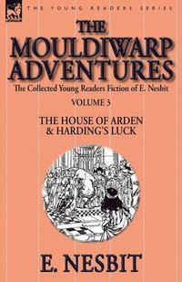 bokomslag The Collected Young Readers Fiction of E. Nesbit-Volume 3