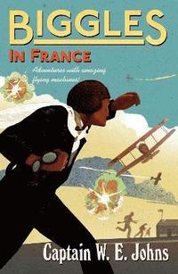 bokomslag Biggles in France
