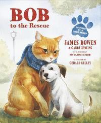 bokomslag Bob to the Rescue