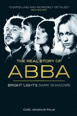 bokomslag Abba: Bright Lights Dark Shadows