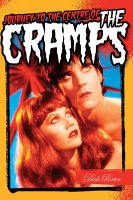 bokomslag Journey to the centre of the cramps