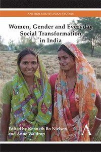 bokomslag Women, Gender and Everyday Social Transformation in India