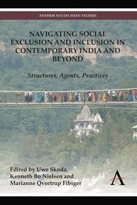 bokomslag Navigating Social Exclusion and Inclusion in Contemporary India and Beyond