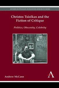 bokomslag Christos Tsiolkas and the Fiction of Critique