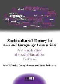 bokomslag Sociocultural Theory in Second Language Education: An Introduction through Narratives