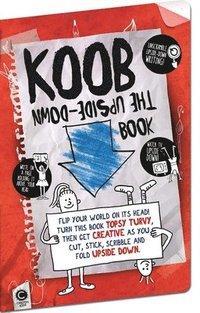 bokomslag KOOB The Upside-Down Book