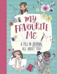 bokomslag My Favourite Me: A Fill-In-Journal All About You!