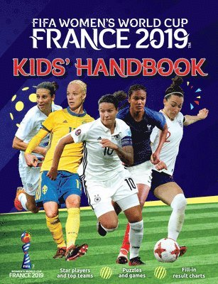 bokomslag FIFA Women's World Cup France 2019 (TM) Kids' Handbook